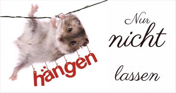 Nur nicht hängen lassen - Maus